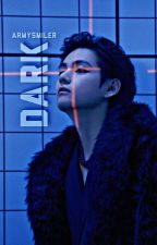 Dark  Taehyung ✔ by Armysmiler