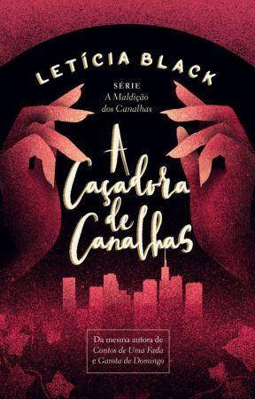 A Caçadora de Canalhas  by LeticiaBlack