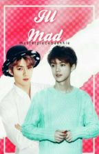ill mad    HunHan(√) by masterpiecebaekkie