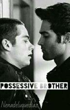 possessive brother ✘ Sterek by NenaDeLuqueDiaz