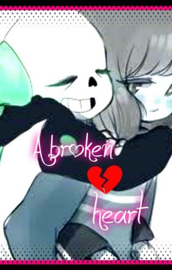 A broken heart - sans underswap x depressed reader