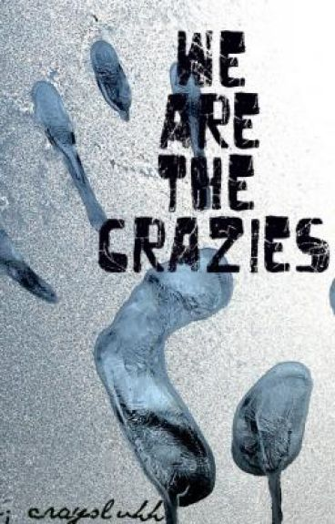 We Are The Crazies