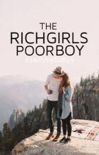The Rich Girl's Poor Boy by itsemmybabyy