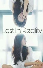 Lost In Reality by natnatasya13