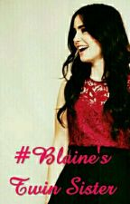 #Blaine's Twin Sister by AllisonAlliSalvatore