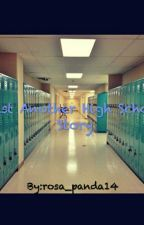 Just Another High School Story by rosa_panda14