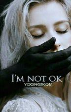 I'm not ok #2  by yoongikqm