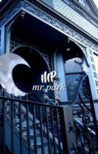 Mr Park ➸ Chanbaek [slow updates] by CHANSEXYEOL