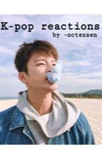 K-pop Reactions [Deutsch || German] by aesthetictenn