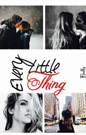 Every Little Thing by Fjully