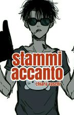 stammi accanto Levi x Reader [attack on titan] by chiaravaschi