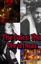 The Coles: This Christmas by Tess_cole