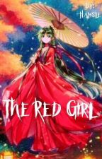 The Red Girl  by Hamsle