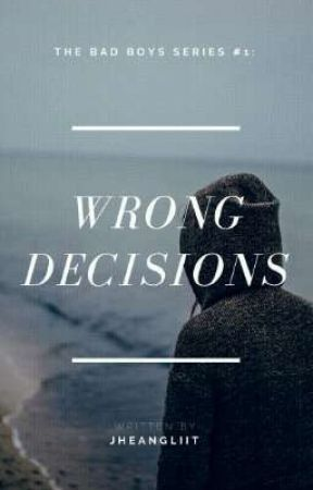 Wrong Decisions (Under Revision) by JheangLiit