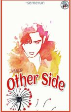 The Other Side [Wedding Story] by -nrshfms