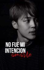 No fue mi intención amarte...[Park Jimin] -TERMINADA by y00ngi_
