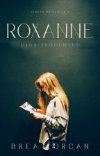 Roxanne #1 by Brealorcan