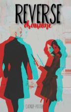 Reverse - Dramione by Catnip-Potter