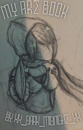 My Art Book by xX_Dark_Midnight_Xx