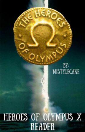 Heroes of Olympus x Reader - Oneshots (on Hiatus) - HoO