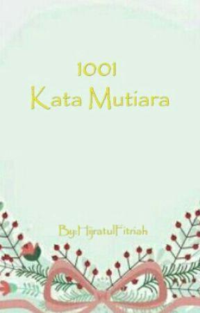 1001 Kata Mutiara 7 Cinta Dalam Diam Wattpad