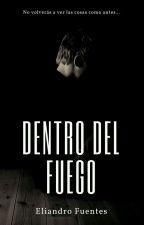 Dentro del Fuego by EliandroFuentes