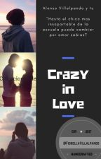 Crazy in Love (Alonso Villalpando y tu) [Terminada] by FiorellaVillalpando