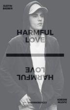 Harmful love |JB| by MrsBieberGzz