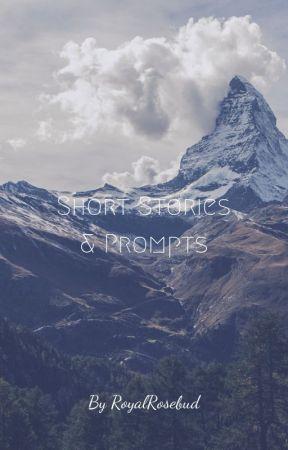 Short Storys & Prompts by RoyalRosebud
