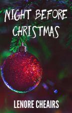 Night Before Christmas by acheairs