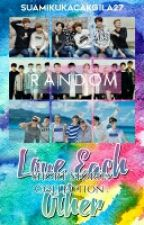 [COMPLETED] Short Stories Collection: Love Each Other (K-IDOL) by SuamikuKacakGila27