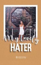 My Lovely Haters by keiszzya