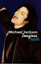 Michael Jackson Imagines. by stealingthcshow
