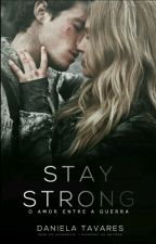 Stay Strong  by CoffeJour