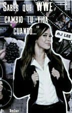 """""""Sabes que WWE cambio tu vida cuando..."""" by Mi_Bella_Dama"""