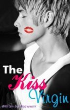 The Kiss Virgin by Raawwrrr