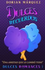 Dulces Recuerdos   DR #1 by PandaPoker
