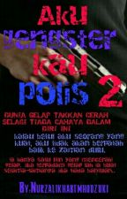 Aku gengster kau polis 2 by Nurzalikhabtmhodzuki