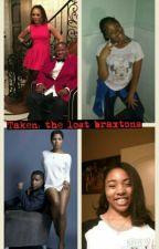 Taken : the lost braxtons  by tonitamar