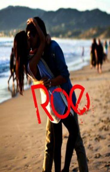 Roe :-)