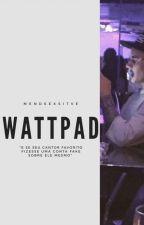 Wattpad by firstbieber