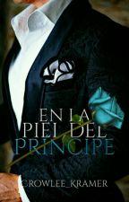 En la piel del Príncipe.  by Crowlee_Kramer