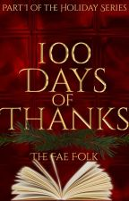 100 Days of Thanks by TheFaeFolk