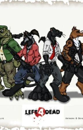 Left 4 Dead Furry Edition - My Characters - Wattpad