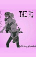 THE FG (The Fantastis Girls) by gstyudiah