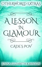 A Lesson in Glamour by AuthorJEJohnson