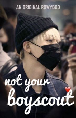 Not Your Boyscout (BTS SUGA Fanfic) by RowyB03
