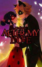 After My Love (Segunda temporada de Carta de un asesino) by -Blackoxe-