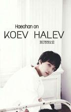 Koev Halev [HAECHAN] (✔) by RUNN2E