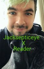 Jacksepticeye x Reader by MyChemicalLevi
